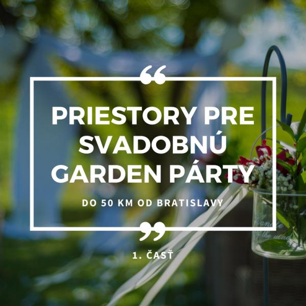Priestory pre Svadobnú garden party